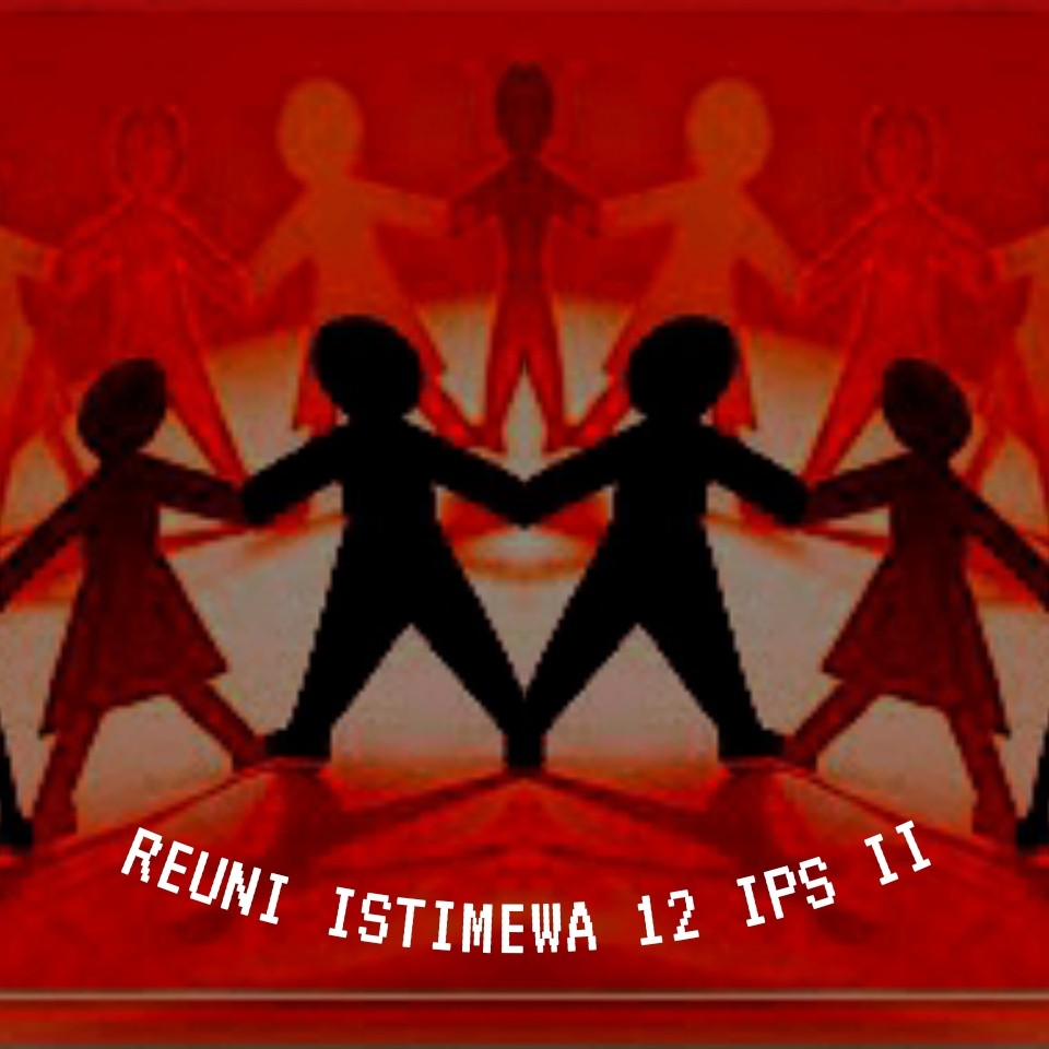 REUNI_ISTIMEWA_12_IPS_II.jpg